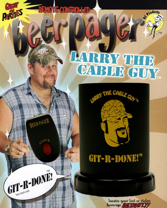Larry the Cable Guy BeerPager - www.beerpager.com